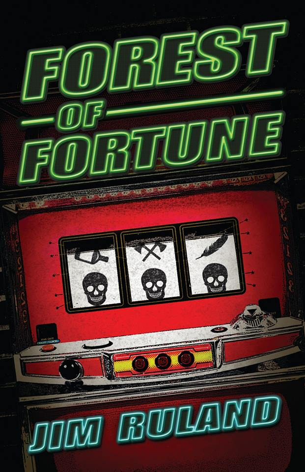 forest-of-fortune-cover-jim-ruland